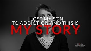 MY STORY - Deb Recounts Loosing Her Son To Opioid Addiction (Full Story)