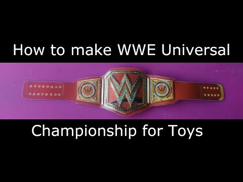 How to make WWE Universal Championship Belt Homemade for Toys ||Humanity Be a star||