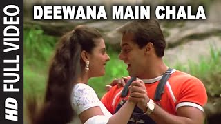 Video Deewana Main Chala [Full Song] | Pyar Kiya To Darna Kya | Salman Khan, Kajol download MP3, 3GP, MP4, WEBM, AVI, FLV September 2018