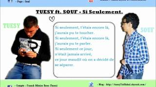 Tuesy ft. Souf - Si Seulement. (Paroles) thumbnail