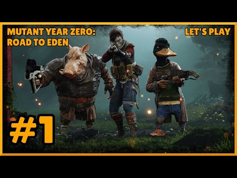 SUCK NADE | Mutant Year Zero: Road to Eden - Ep. 1 |