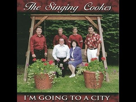 I Am Going To A City.......The Singing Cookes