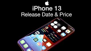 iPhone 13 Release Date and Price - BIGGER BATTERY UPGRADE!