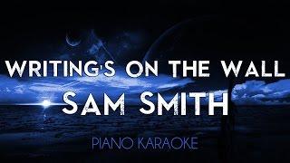 Writing's On The Wall - Sam Smith | Lower Key (Piano Karaoke Lyrics Cover Sing Along James Bond)