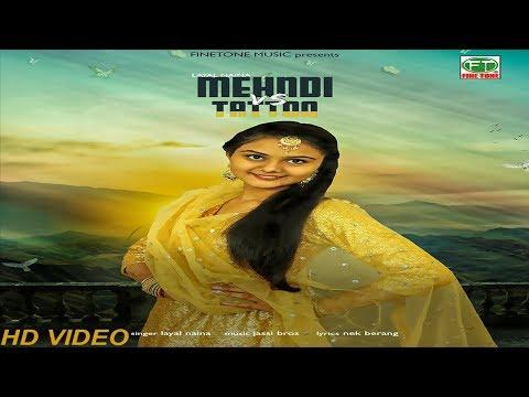 MEHNDI vs TATTOO   (Full Song)   Layal Naina   Latest Punjabi Songs 2017   Finetone
