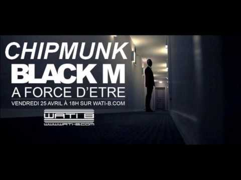 Black M a force d'etre chipmunk