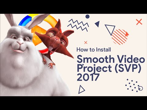 How to Install Smooth Video Project [SVP] [2017]