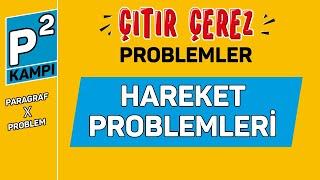 HAREKET PROBLEMLERİ  ÇITIR ÇEREZ PROBLEMLER PkareKampı