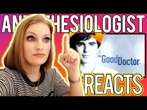 ANESTHESIOLOGIST Doctor REACTS To THE GOOD DOCTOR - Medical Drama Review