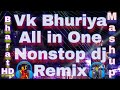 Vk Bhuriya All In One Nonstop Remix Dj Bharat Hd Vol.3 Rahul Bhuriya Dj Dhruvi Dahod New Timli 2020