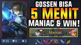 GOSSEN BISA 5 MENIT MANIAC DAN MENANG! IMBA PARAH! - Mobile Legend