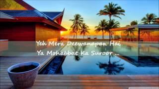 Yeh Mera Deewanapan Hai-Ali Sethi-Lyrics