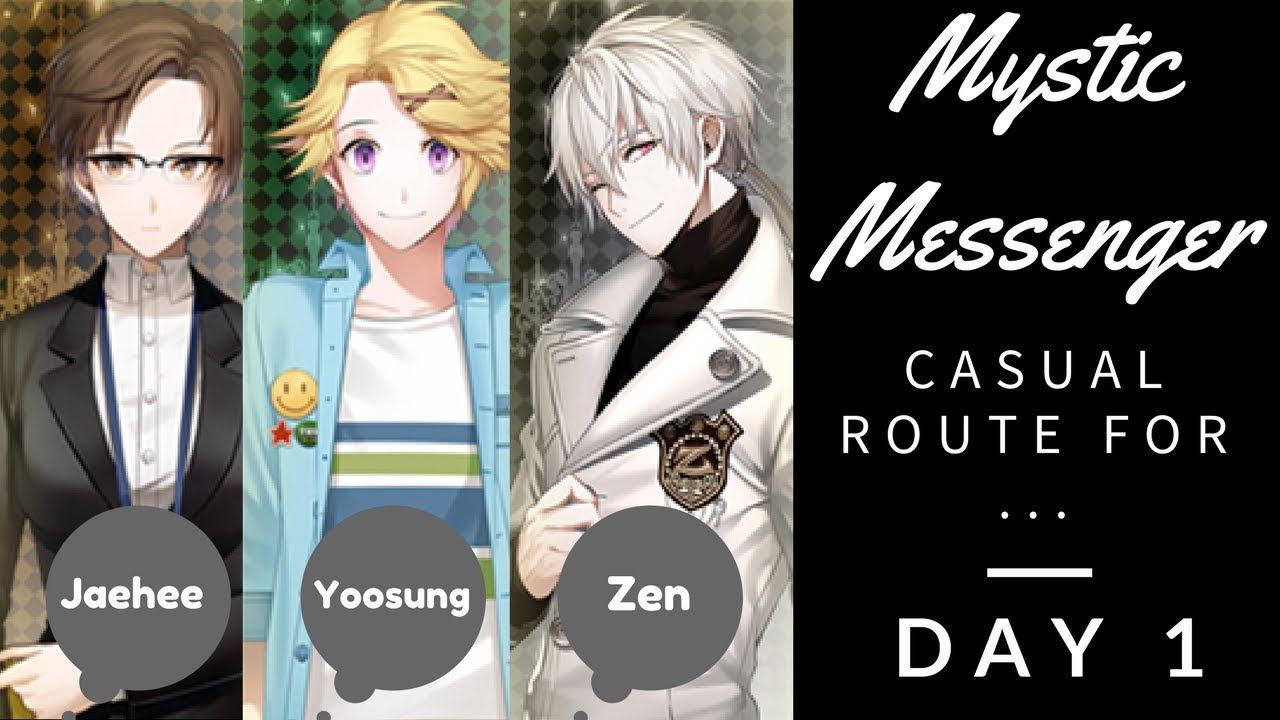 Mystic Messenger Day 1 Casual Route Zen Yoosung Jaehee Youtube