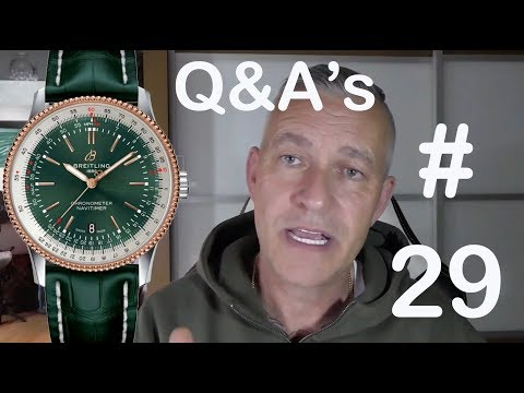 Watch Questions & Answers Episode 29 - Breitling, Omega, Rolex, Fake watches