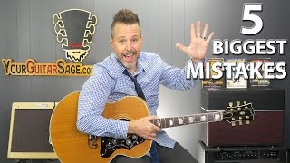 Top 5 Biggest Mistakes When Practicing Guitar