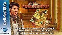 128.725€ ! Riesengewinner im DrückGlück Casino mit Book of Dead!