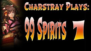 Charstray Plays: 99 Spirits, Part 1 - Unique RPG Word Game (Longplay)