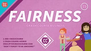 How to Create a Fair Workplace: Crash Course Business: Soft Skills #15