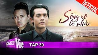 Sóng Xô Lẽ Phải - Tập 30 | Phim gia đình Việt - phát online lần đầu năm 2021