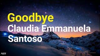 Claudia Emmanuela Santoso  - Goodbye (Lyrics) | From The Voice Of Germany