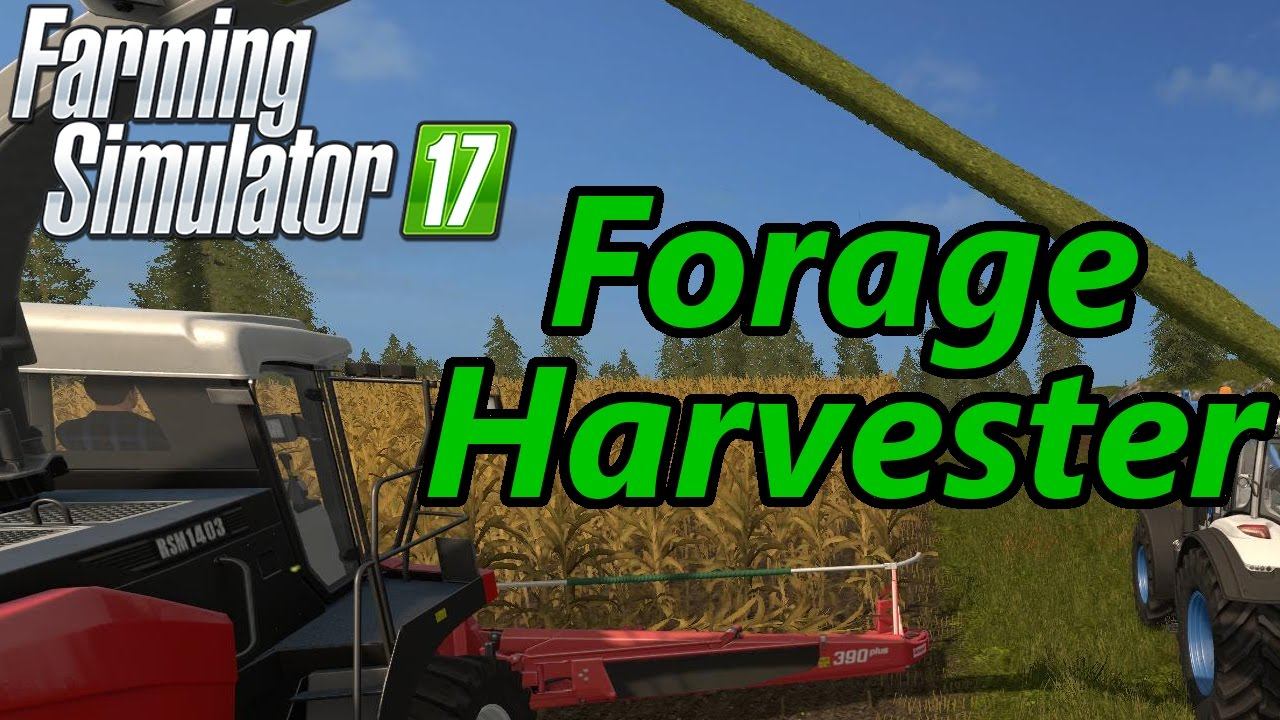 Farming Simulator 17 Tutorial | Forage Harvester (Chaff & Grass)