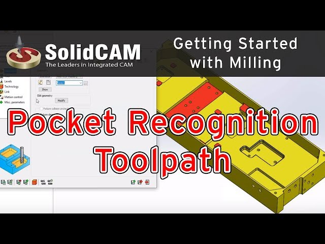 SolidCAM - Pocket Recognition