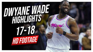 Heat SG Dwyane Wade 2017-2018 Season Highlights ᴴᴰ