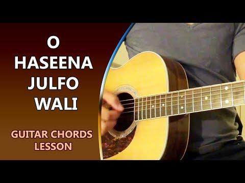 O Haseena Julfo Wali - Guitar Chord Lesson || Musical Guruji