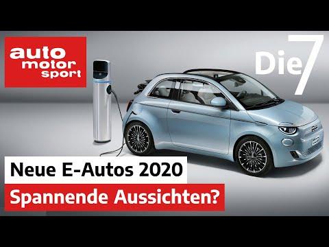 Spannende Aussichten? 7 Neue E-Autos Für 2020 | Auto Motor Und Sport