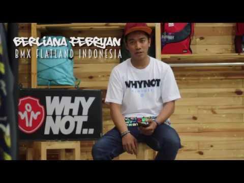 PROFILE Berliana Febryan with Whynot Clothes BMX Flatland Indonesia
