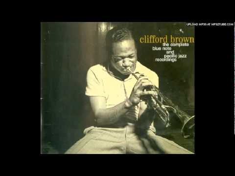 Clifford Brown Easy Living Youtube