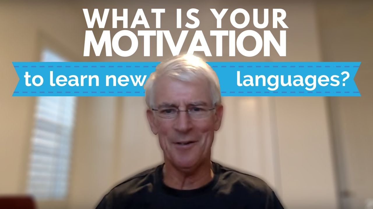 what is your motivation to learn new languages what is your motivation to learn new languages
