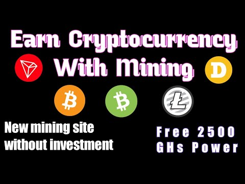 Earn Free Cryptocurrency/New Mining Site Without Investment