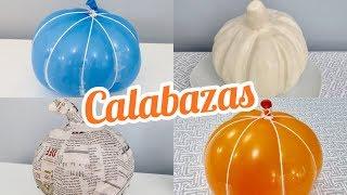 COMO HACER CALABAZAS CON UN GLOBO Y MASILLA / DIY HALLOWEEN