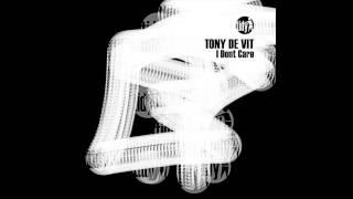 Tony De Vit - I Don't Care (BK Remix) [Tidy]