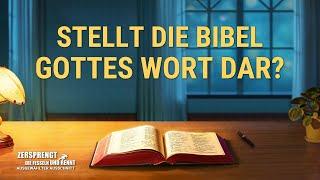 Christliche Film Clip - Stellt die Bibel Gottes Wort dar?
