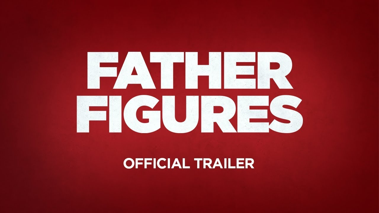 Father Figures' Movie Review: Owen Wilson and Ed Helms Find