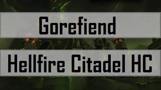 [HfC] Gorefiend - Hellfire Citadel HC (POV Mistweaver Monk)