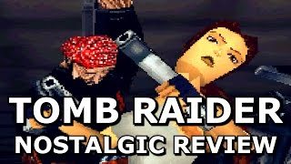 Tomb Raider - A Nostalgic Review