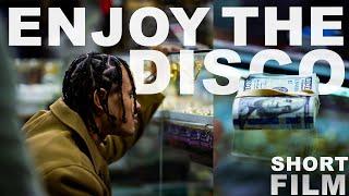 ENJOY THE DISCO (short film)