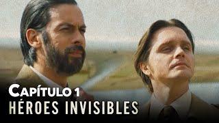 HÉROES INVISIBLES - CAPÍTULO 1