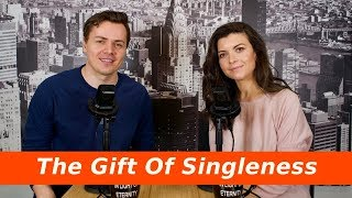 Valentines Day Part 1 The Gift of Godly Singleness