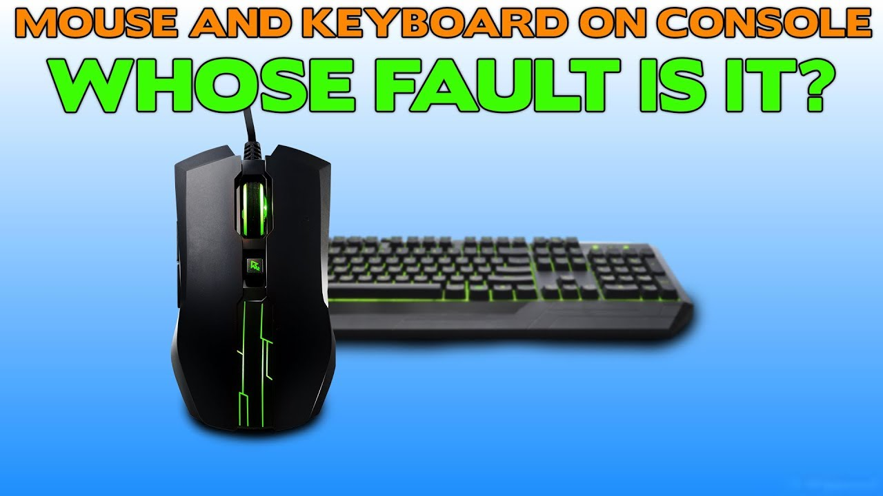 Mouse and Keyboard is Ruining Console Gaming || Who Is To Blame