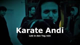 Karate Andi - Leb in den Tag rein (prod. by CashMoneyAp_Remix)