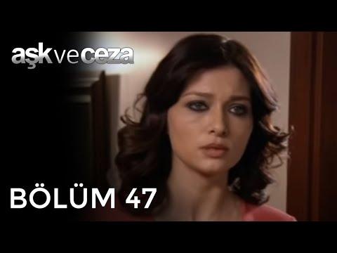 Aşk ve Ceza 47.Bölüm