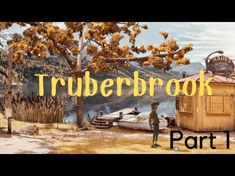 Truberbrook Part 1 | Mr. Chuckle |
