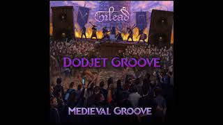 Gilaed - Dodjet Groove