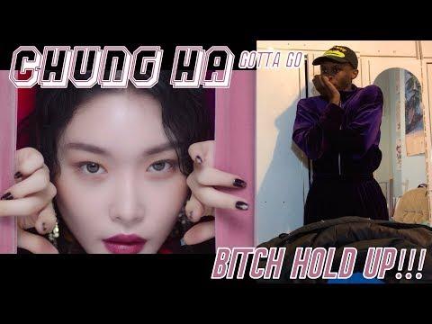 CHUNG HA - Gotta Go MV REACTION: SPILT MY WATER/CHUNG HA I DON'T LIKE YOU!!! 😫😢💖