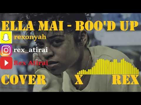 Bood Up - Ella Mai x Cover by Rex Atirai