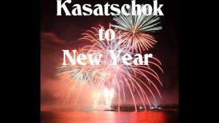 Kasatschok to New Year